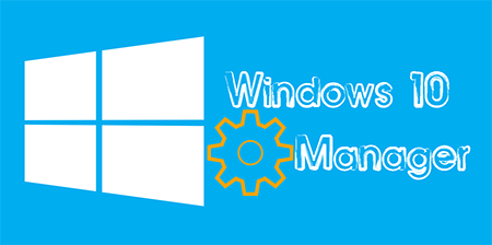 Windows 10 Manager на Русском + Ключ