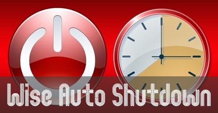 Wise Auto Shutdown - таймер выключения компьютера
